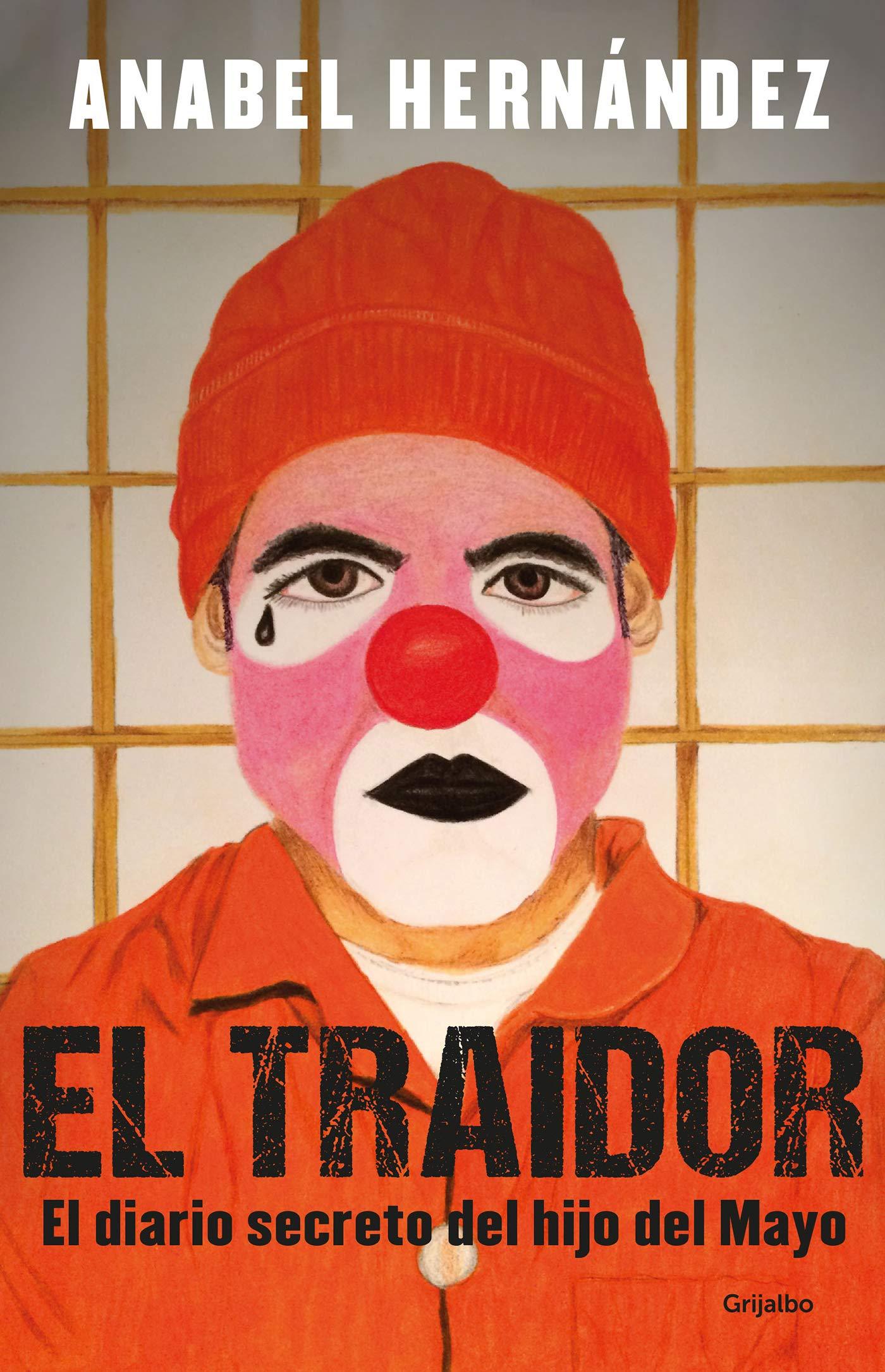 El Traidor  El Diario Secreto Del Hijo Del Mayo  Spanish Edition