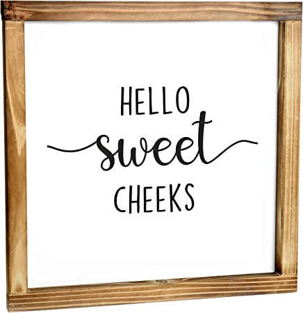 Amazon Com Hello Sweet Cheeks Funny Farmhouse Decor Sign Cute Guest Bathroom Decor Wall Art Rustic Home Decor Modern Farmhouse Sign For Bathroom Wall With Funny Quotes 12x12 Inch Everything Else