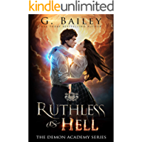 Ruthless As Hell: A Reverse Harem Bully Academy Romance (The Demon Academy Book 2)