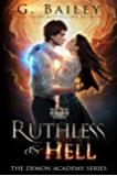 Ruthless As Hell: A Reverse Harem Bully Academy Romance (The Demon Academy Book 2) (English Edition)