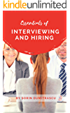 Essentials of Interviewing and Hiring: A Practical Guide