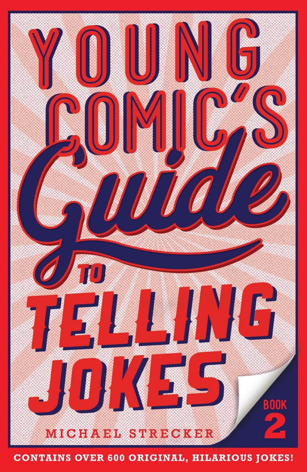 Young Comic's Guide to Telling Jokes: Book 2