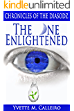 The One Enlightened (Chronicles of the Diasodz Book 2)