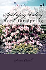 Spokojny Valley: Hope for Spring Kindle Edition