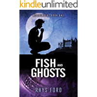 Fish and Ghosts (Hellsinger Book 1)