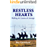 RESTLESS HEARTS: Walking the Camino de Santiago.   A love letter to the Camino Frances.