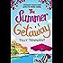 The Summer Getaway: A feel good holiday read