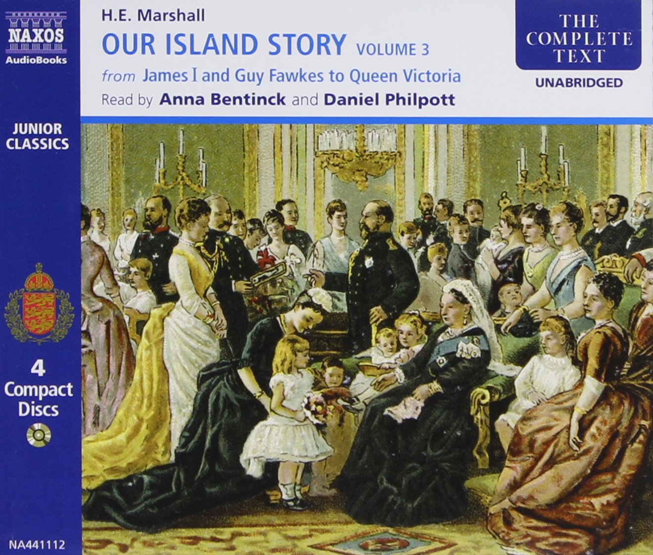 Our Island Story (complete) (Complete Classics) by Naxos AudioBooks