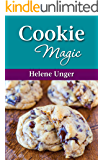 Cookie Magic: 70 cookie recipes featuring favorites, both old and new, to inspire bakers from novice to experienced (Baking Magic Book 2)