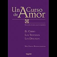 Un curso de amor: El curso, los tratados, los diálogos (Spanish Edition)