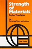 Strength of Materials: Elementary Theory and Problems - Vol. I
