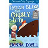 Ocean Bliss and Grisly Bits: A Molly Grey Cruise Ship Cozy Mystery