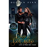 Live and Let Bite: A Catholic Action Horror Novel (Love at First Bite Book 3)
