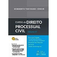 Curso de Direito Processual Civil - Vol. 3: Volume 3