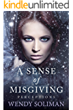 A Sense of Misgiving (Perceptions Book 3)