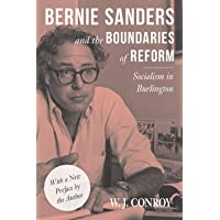 Bernie Sanders and the Boundaries of Reform: Socialism in Burlington