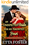 An Unexpected Bride for his Haunted Heart: A Historical Western Romance Novel