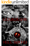 Hell Bound: Book One of The Guardians Eyes