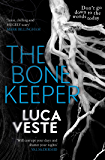 The Bone Keeper: An unputdownable thriller; you'll need to sleep with the lights on