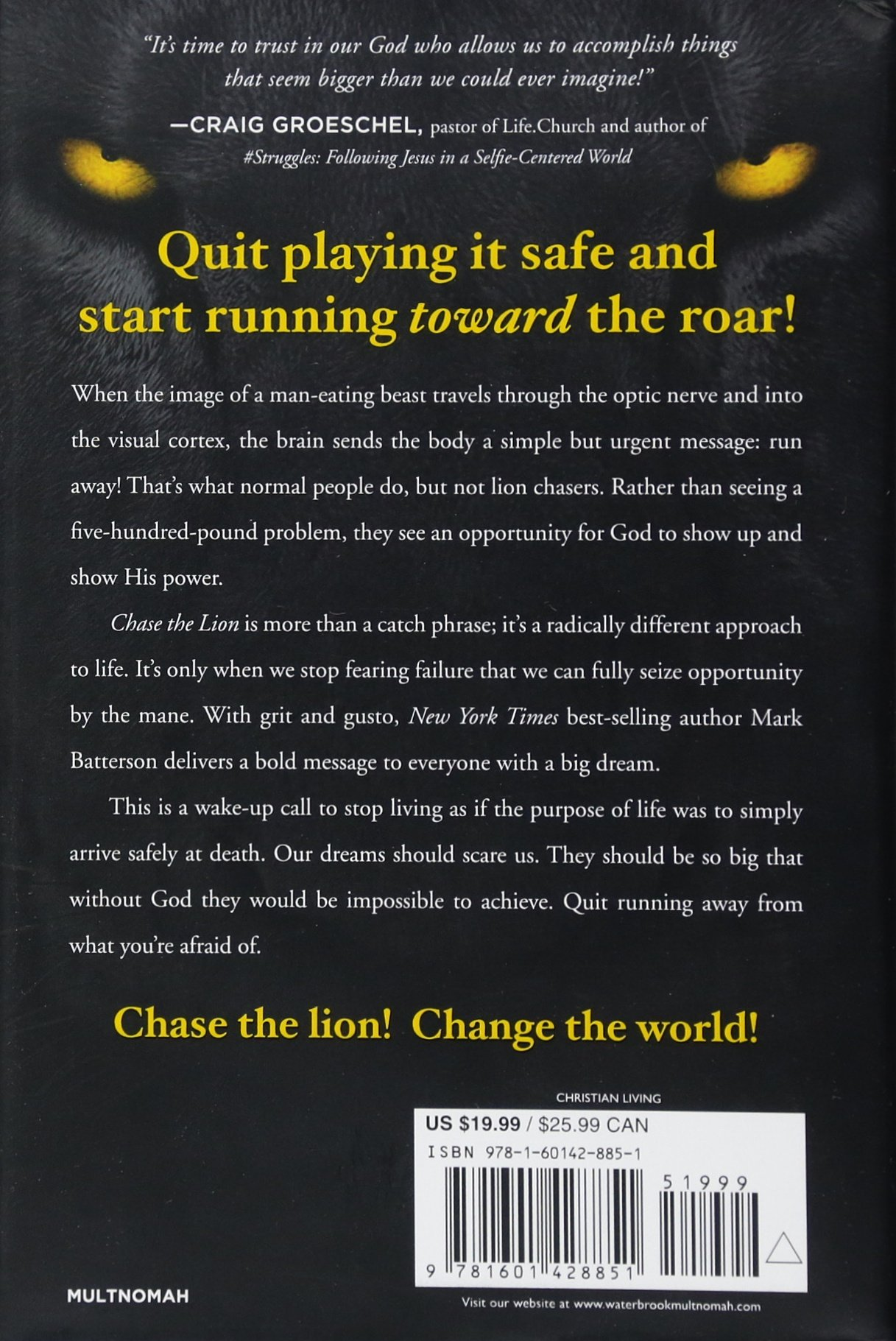 chase the lion if your dream doesn t scare you it s too small  chase the lion if your dream doesn t scare you it s too small mark batterson 9781601428851 com books