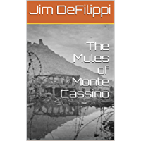 The Mules of Monte Cassino (N/A Book 1)