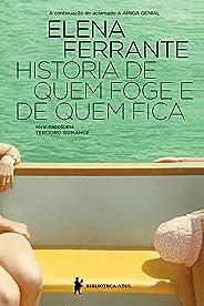 História de quem foge e quem fica – Tempo intermédio (Série Napolitana Livro 3)