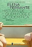 História de quem foge e quem fica – Tempo intermédio (Série Napolitana)