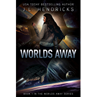Worlds Away: A Sci-Fi Action/Adventure Space Opera (English Edition)