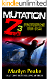 Mutation Z: Protecting Our Own (English Edition)