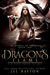 Dragon's Flame: A Reverse Harem Fantasy (The Hearts of Dragons Book 2) Kindle Edition