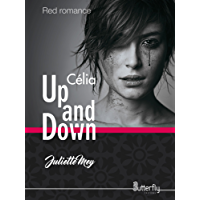 Up and Down: Celia (Red Romance) (French Edition)