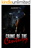 Mystery, Thriller & Suspense: Crime of the Century Comspiracies: Police Procedurals( Psychological SPECIAL FREE BOOK INCLUDED) (thriller, suspense, jealousy, ... police, murder, dark, conspiracy 1)