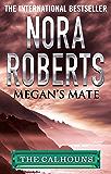 Megan's Mate (Calhoun Women Book 5)