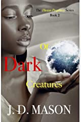 Of Dark Creatures (The Theian Prophecy Book 2) Kindle Edition