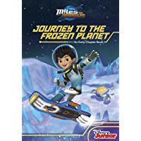 Miles From Tomorrowland:Journey to the Frozen Planet (Disney Chapter Book (ebook))