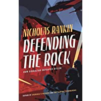 Defending the Rock: How Gibraltar Defeated Hitler
