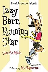 Izzy Barr, Running Star (Franklin School Friends Book 3) Kindle Edition