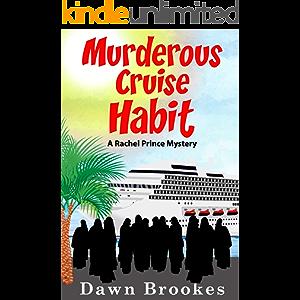 Murderous Cruise Habit (A Rachel Prince Mystery Book 6)