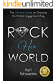 Rock Her World: The Ultimate Guide to Choosing the Perfect Engagement Ring