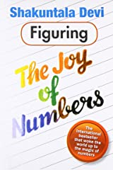Figuring: The Joy of Numbers Paperback
