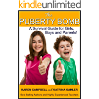 The Puberty Bomb: A Survival Guide for Girls, Boys and Parents! (The Parenting Trap Book 7)