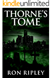 Thorne's Tome: Supernatural Horror with Scary Ghosts & Haunted Houses (Death Hunter Series Book 3)