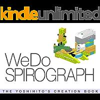 WeDo SPIROGRAPH: THE YOSHIHITO'S CREATION BOOK (English Edition)
