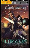 Ultimatum (Ultimate Mage Book 3)