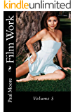 Film Work: Volume 5 (English Edition)