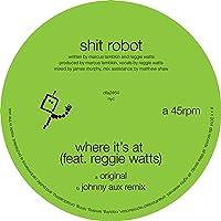 Where It's At (feat. Reggie Watts)