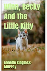 Winn, Becky And The Little Kitty Kindle Edition