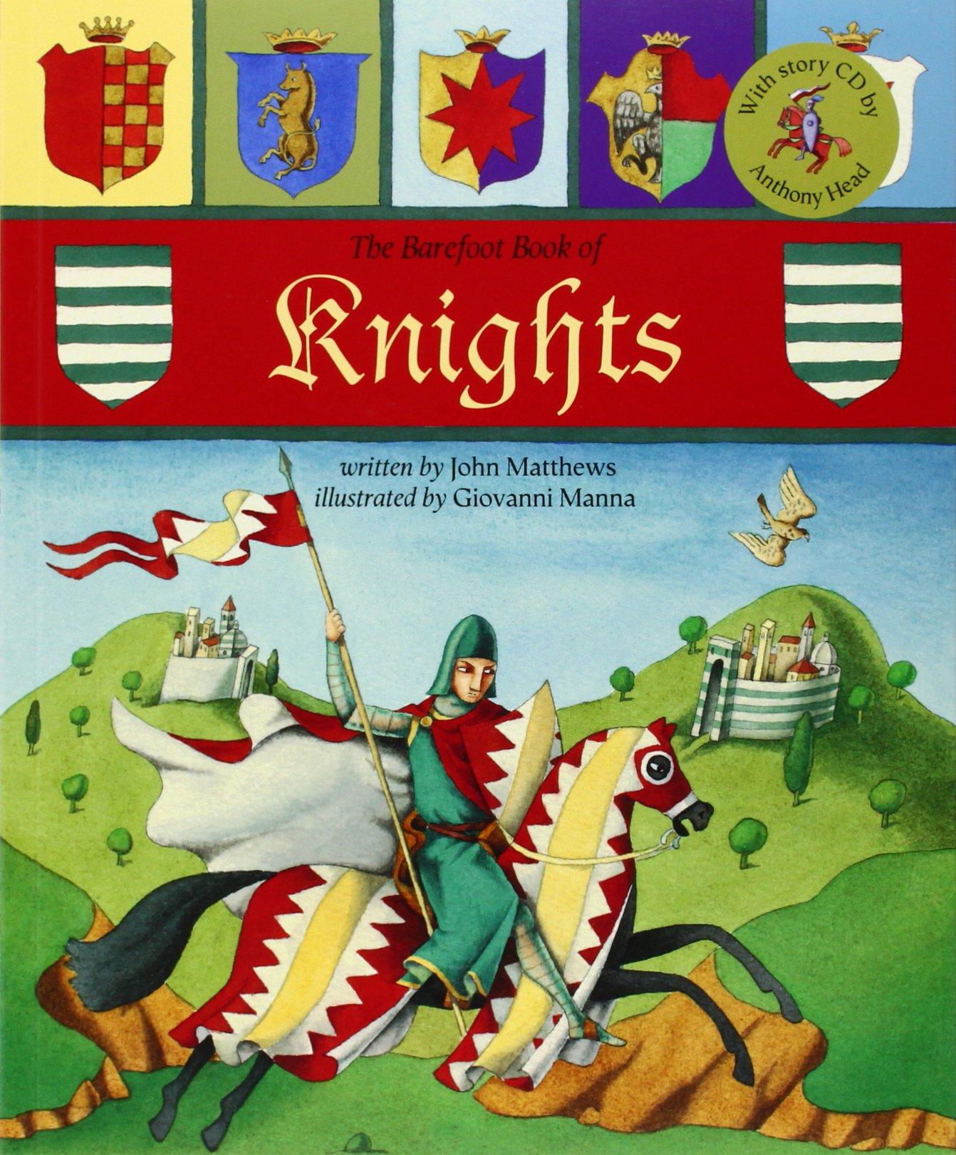 The Barefoot Book of Knights (Barefoot Books): John Matthews