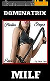 Dominatrix MILF (Femdom Strapon Erotica) (Blackmailed into Chastity Book 2) (English Edition)