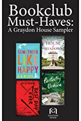 Book Club Must-Haves: A Graydon House Sampler Kindle Edition